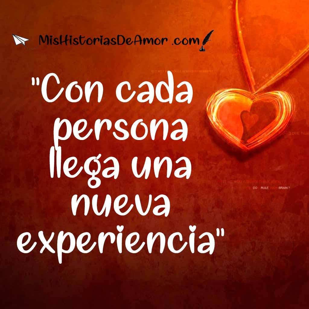 Con cada persona llega una nueva experiencia