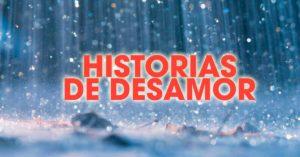 HISTORIAS-DE-DESAMOR
